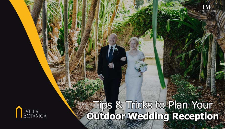 Tips & Tricks to Plan Your Outdoor Wedding Reception