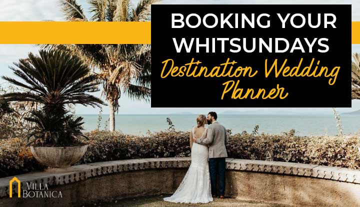 "newly wed couple being romantic in front of whitsundays coastal view with a header text ""Booking Your Whitsundays Destination Wedding Planner"""
